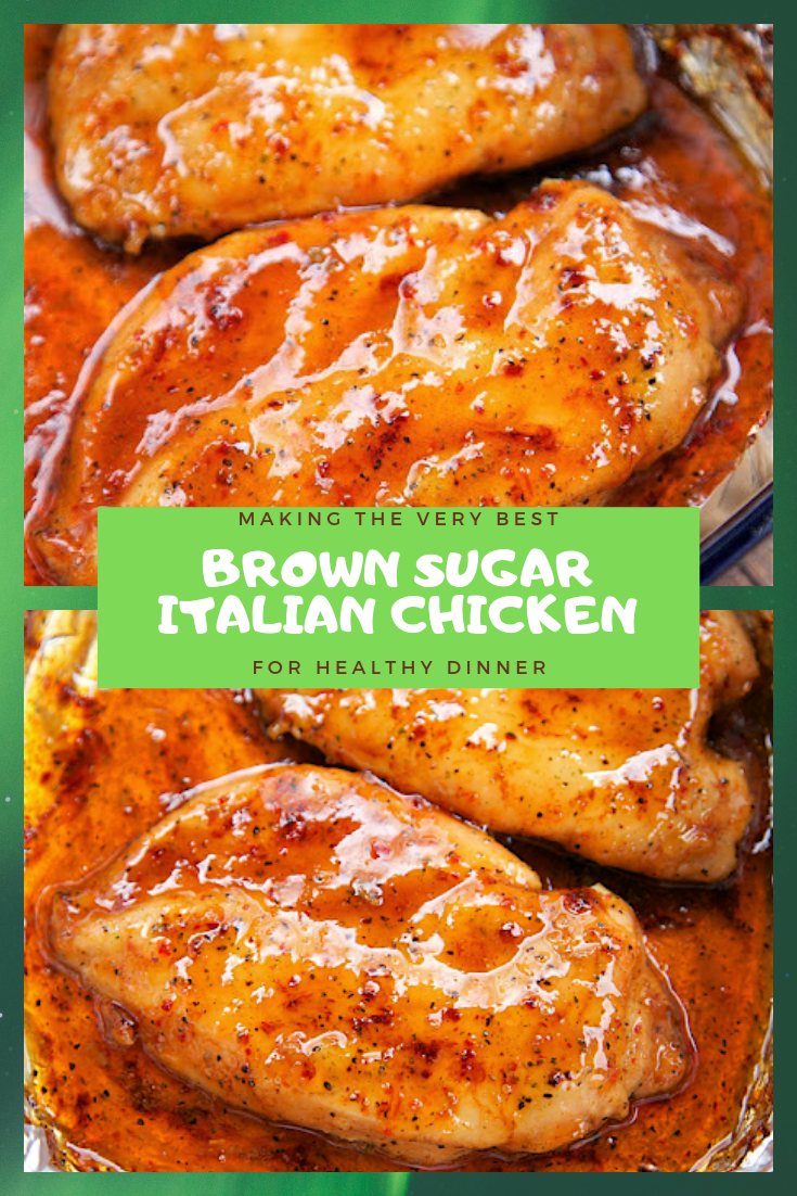 #EASY #RECIPE #BROWN #SUGAR #ITALIAN #CHICKEN #FOR #HEALTHY #DINNER  #healthyrecipes