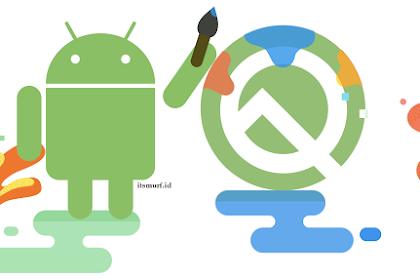 Apa yang Baru di Android Q dan Apa Saja Kelebihannya