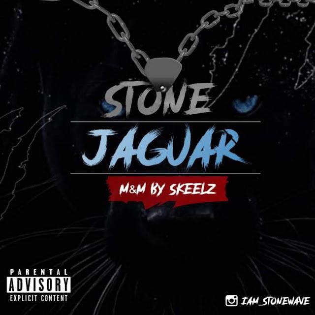 MUSIC: DOWNLOAD JAGUAR BY STONE