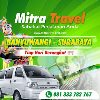 AGEN TIKET TRAVEL SURABAYA – BANYUWANGI (PP)