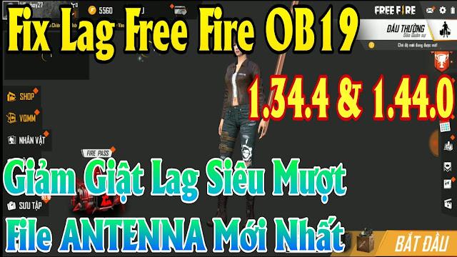 HƯỚNG DẪN FIX LAG FREE FIRE OB19 1.44.0/1.43.4 MỚI NHẤT - DATA FIX LAG CỰC NHẸ, CỰC MƯỢT, CỰC NGON | HQT LAG FREE FIRE