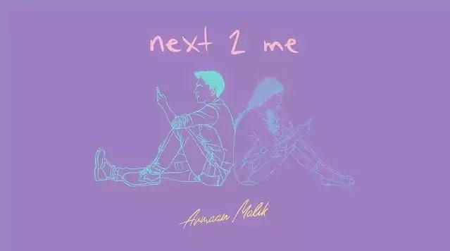 Next 2 Me Lyrics - Armaan Malik