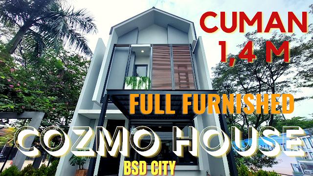 Cozmo House At BSD City Rumah Compact 6X10