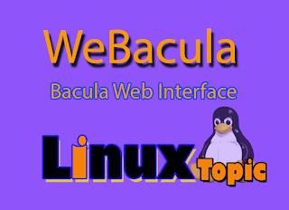 webacula, step by step webacula, webacula gui, webacula server configuration, webacula installaction, Webacula, Web + Bacula, web interface of a Bacula backup system, bacula, bacula 7, bacula 9