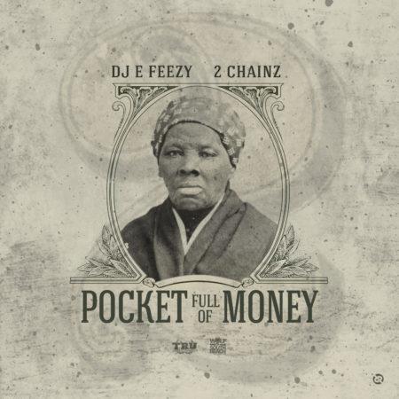 2Chainz – Pocket Full Of Money