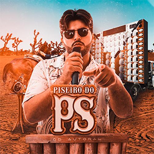 Paulo Sampaio - Piseiro do PS - Promocional - 2020