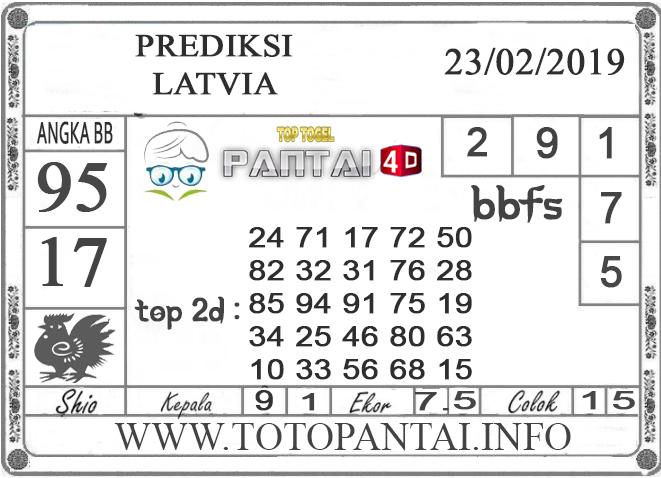 """Prediksi Togel """"LATVIA"""" PANTAI4D 23 FEBRUARI 2019"""