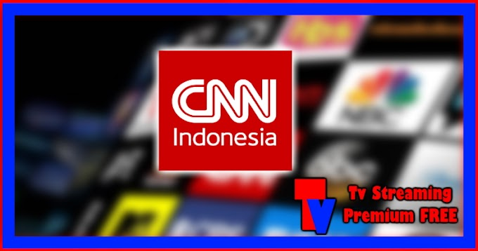 Live Streaming TV - CNN Indonesia