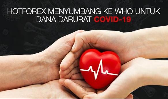 Donasi HOTFOREX kepada WHO untuk Dana Darurat Covid 19