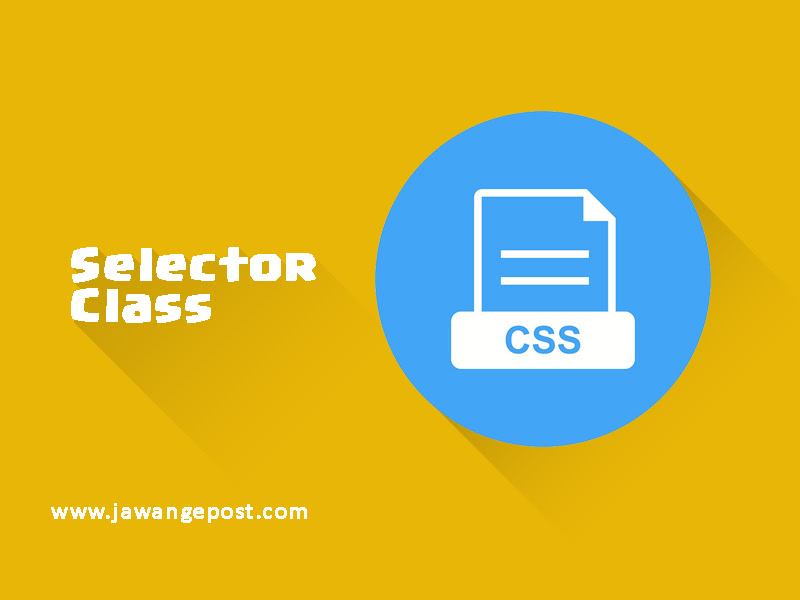 Tutorial Dasar Website-Selector Class
