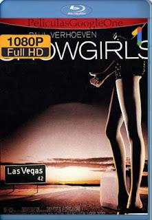 Showgirls [1995] [1080p BRrip] [Latino-Inglés] [GoogleDrive] RafagaHD