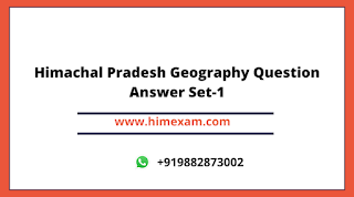 Himachal Pradesh Geography Question Answer Set-1