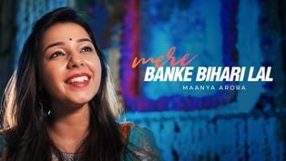 Mere Banke Bihari Lal Lyrics - Maanya Arora