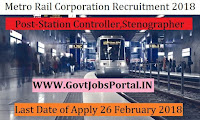 Delhi Metro Rail Corporation Recruitment 2018– 81 Station Controller, Junior Engineer, Maintainer
