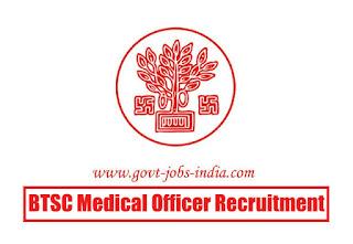 BTSC Medical Officer Recruitment 2020