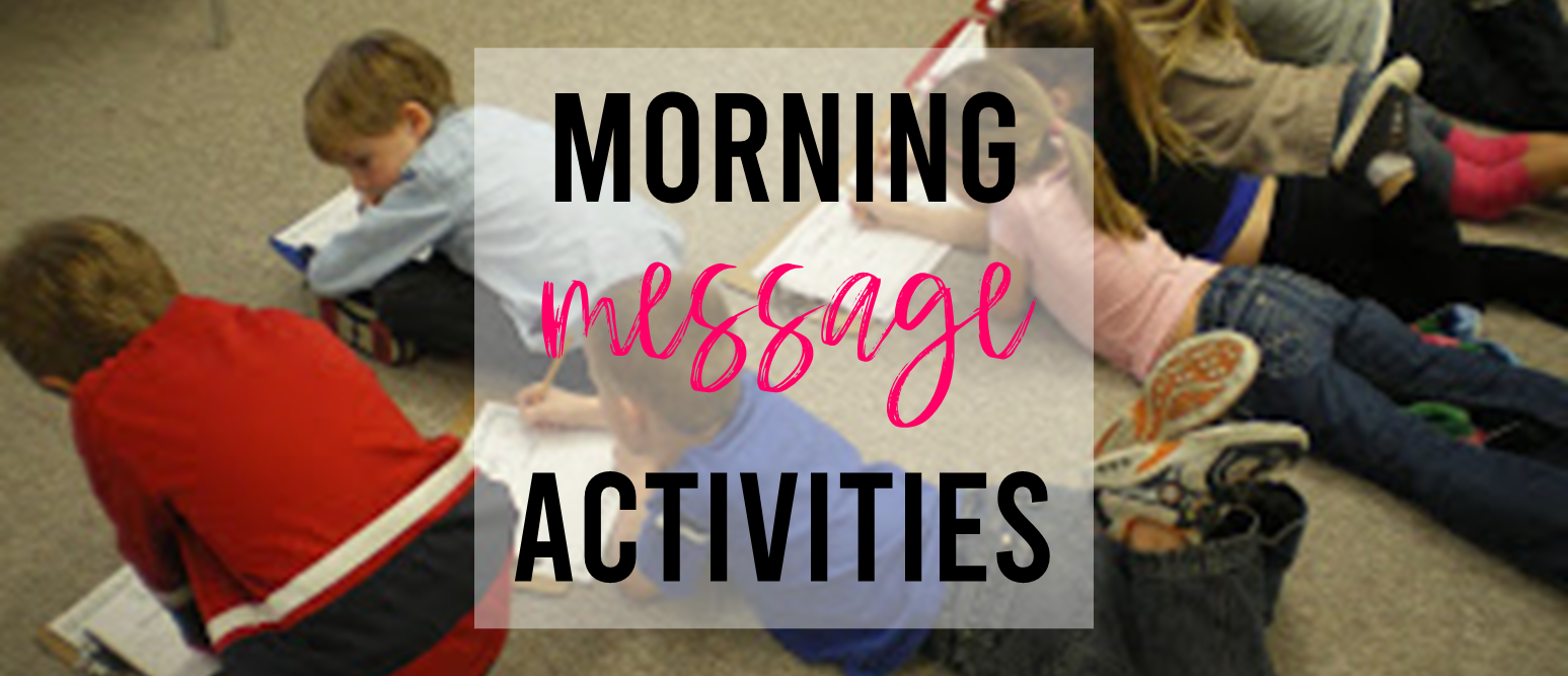 Morning Message activities that focus on name learning in Kindergarten