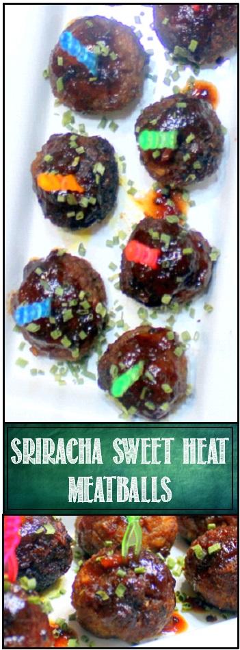 52 Ways To Cook Sriracha Sweet Heat Pork Meatballs