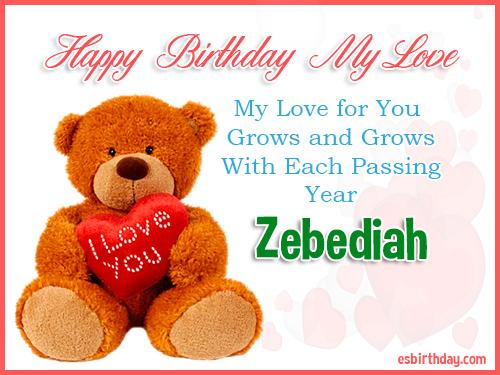 Zebediah Happy Birthday My Love