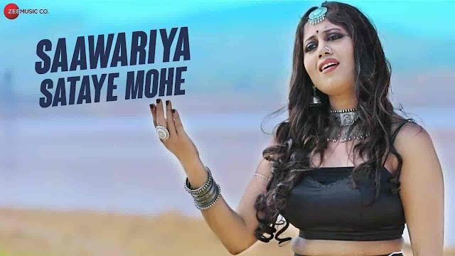 Saawariya Sataye Mohe Lyrics - Raagini Kavathekar