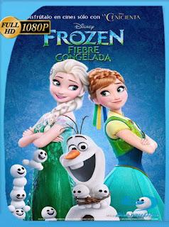 Frozen: Fiebre Congelada (2015)HD [1080p] Latino [GoogleDrive] SilvestreHD