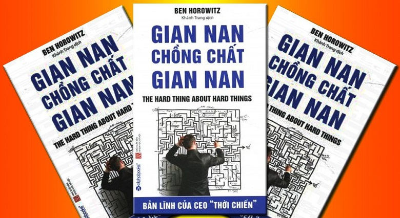 the-hard-thing-about-hard-things-gian-nan-chong-chat-gian-nan