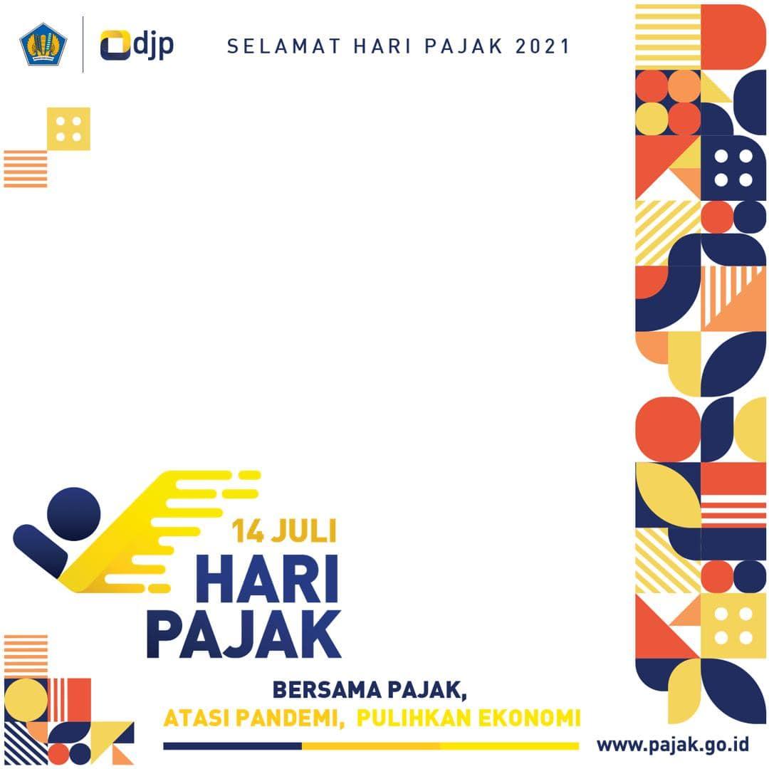 Template Background Bingkai Foto Twibbon Ucapan Selamat Hari Pajak Nasional 2021 - Twibbonize