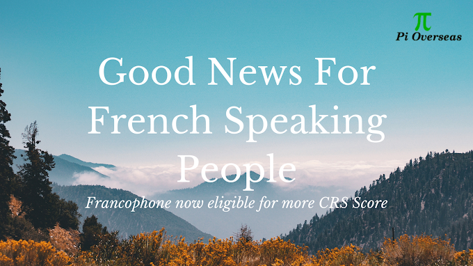 More Points for French Speaking Express Entry Candidates