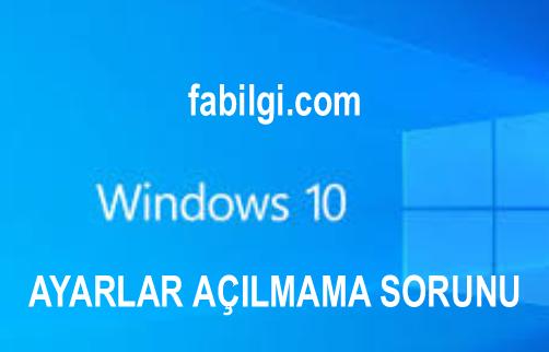 Windows Ayarlar Açılmıyor Çözümü Sıfırlama Yöntemi Yeni