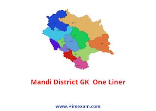 Mandi District GK  One Liner