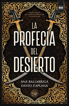 La profecía del desierto, Ana Ballabriga y David Zaplana