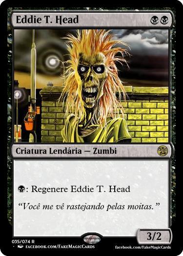 Eddie T. Head, o mascote do Iron Maiden, em sua versão carta de Magic the Gathering