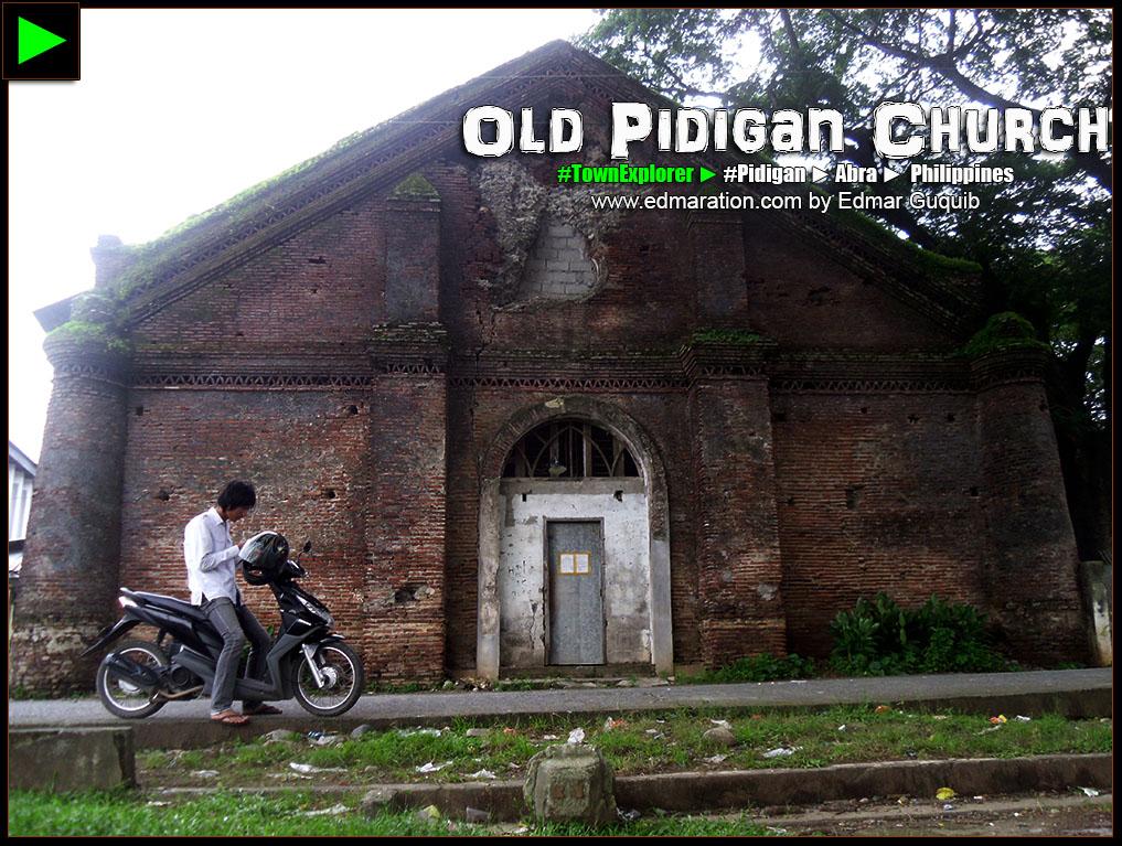 OLD PIDIGAN CHURCH