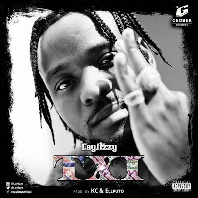 Laylizzy - Txi