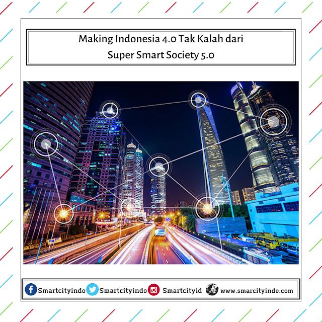 Making Indonesia 4.0 Tak Kalah dari Super Smart Society 5.0
