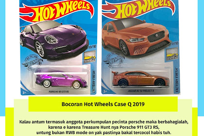 Bocoran Hot Wheels Case Q 2019