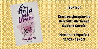 http://saraalectora.blogspot.com.es/2018/02/sorteo-con-tinta-me-tienes-vero-garcia.html
