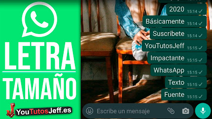 Como Aumentar el Tamaño de Letra en Whatsapp