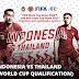 JADWAL KEDUA TIMNAS INDONESIA VS THAILAND DI KUALIFIKASI PIALA DUNIA 2022 QATAR