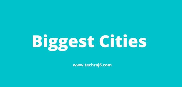 Biggest Cities