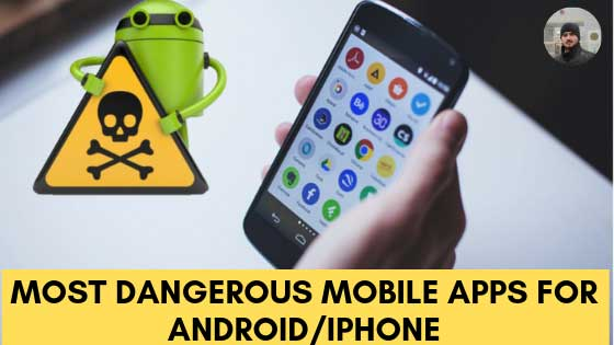 https://www.kaleemullahpro.com/2019/06/top-5-most-dangerous-apps-for-android.html