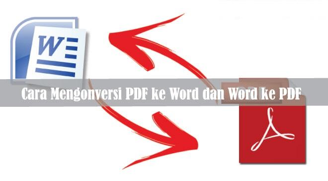 Cara mengubah PDF ke word dan word ke PDf