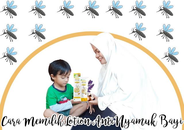 Cara Memilih Lotion Anti Nyamuk Bayi
