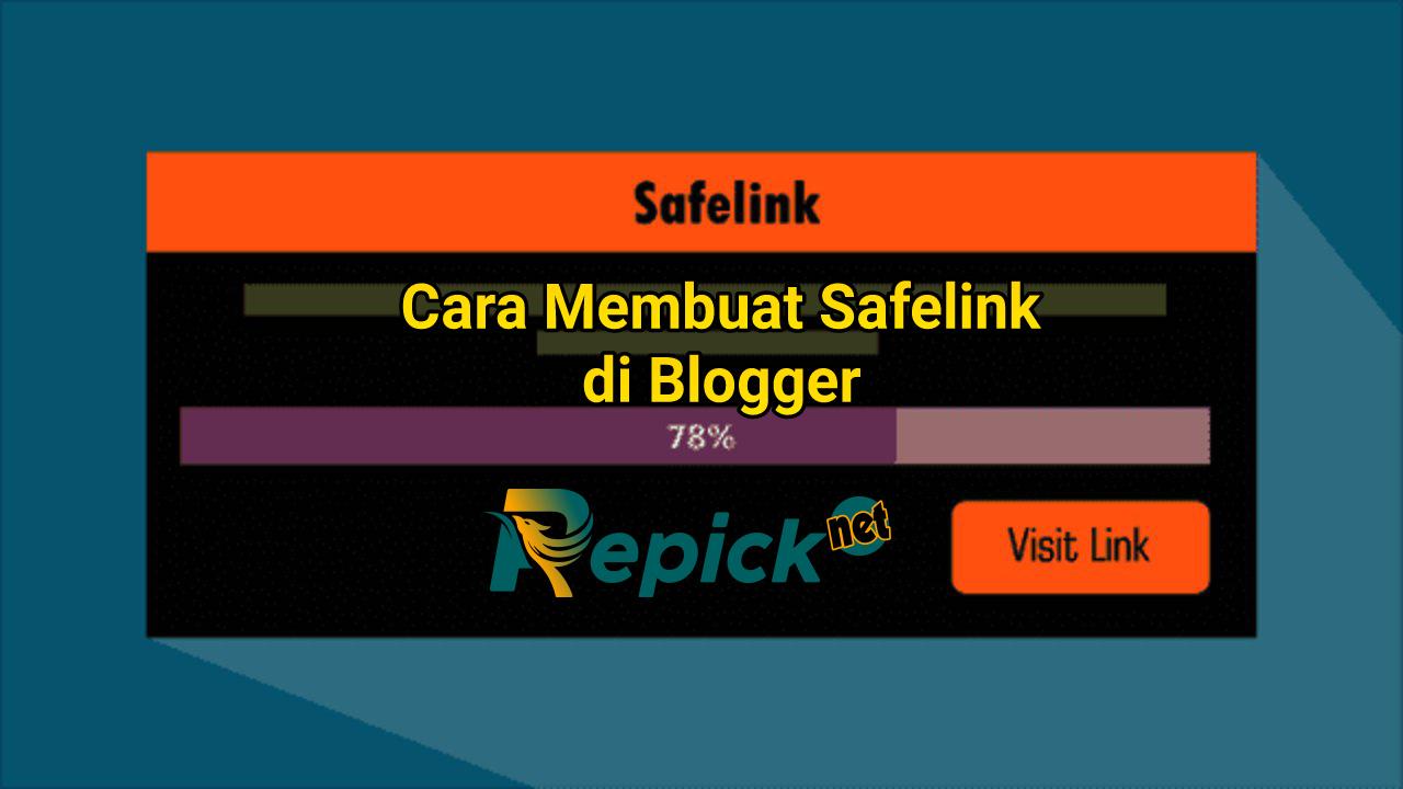 cara-membuat-safelink-blogger-terbaru
