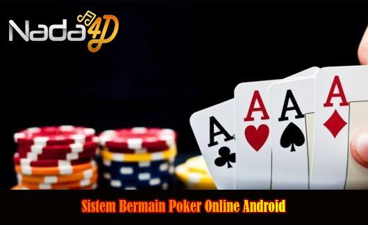 Sistem Bermain Poker Online Android
