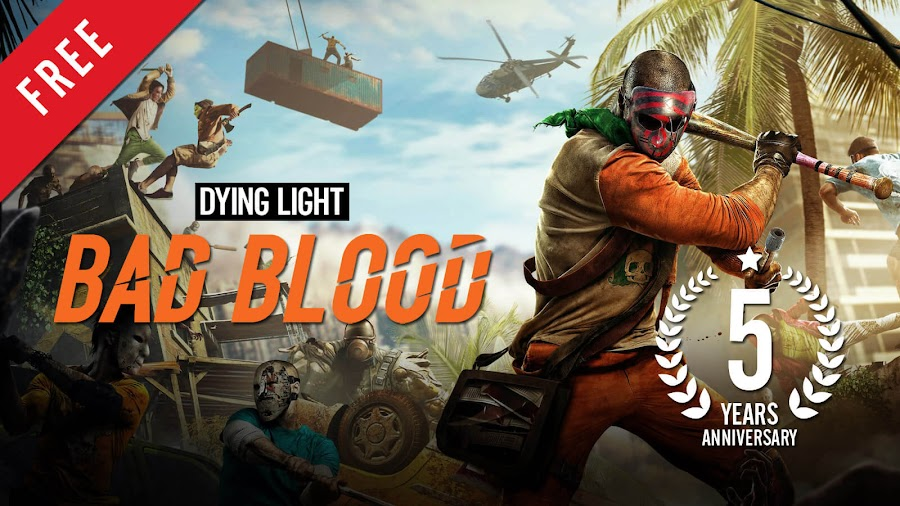 dying light bad blood free pc steam 5 year anniversary techland battle royale multiplayer survival horror