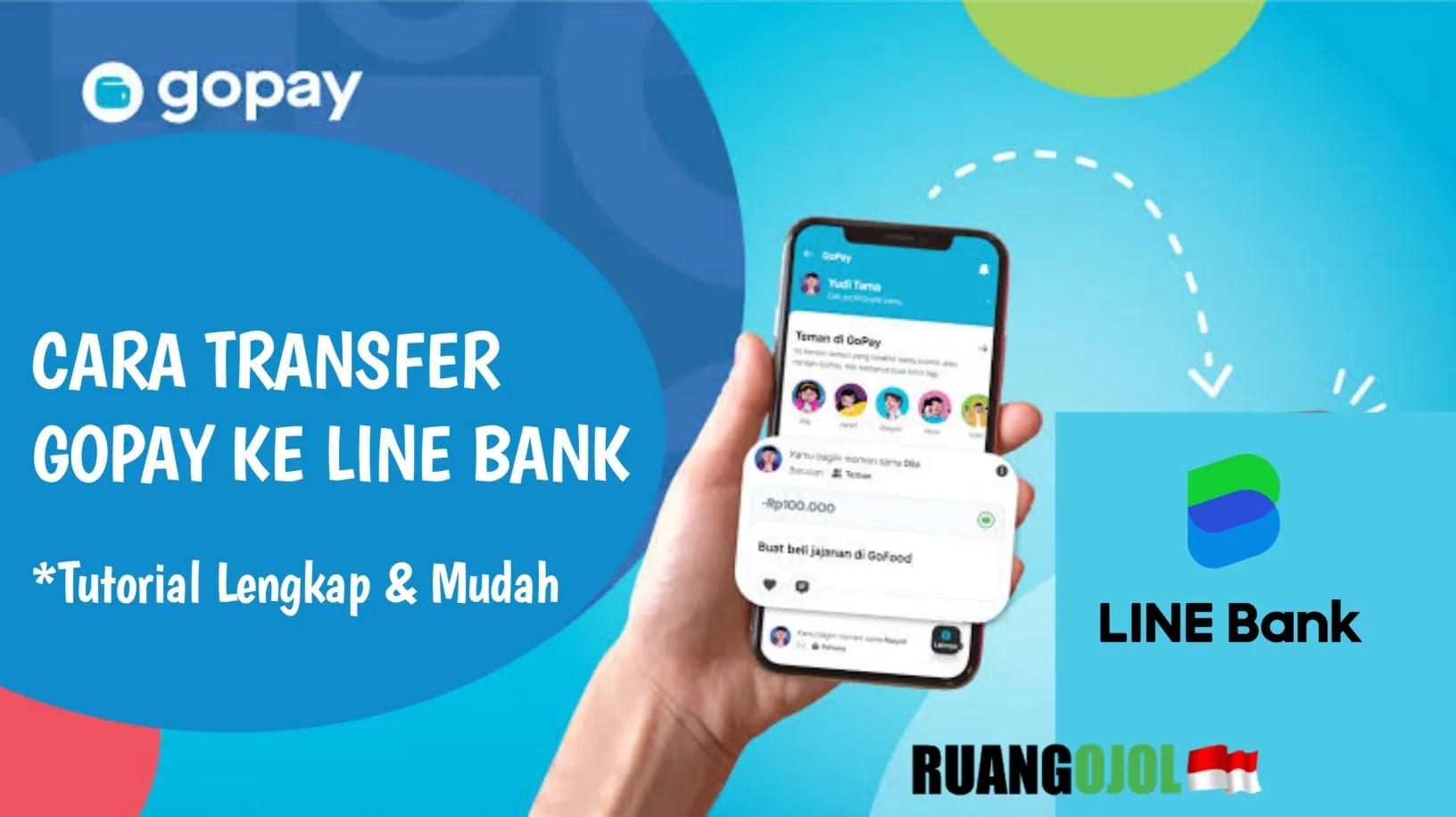 Cara Mudah Transfer Saldo Gopay ke Line Bank   Syarat dan Biaya