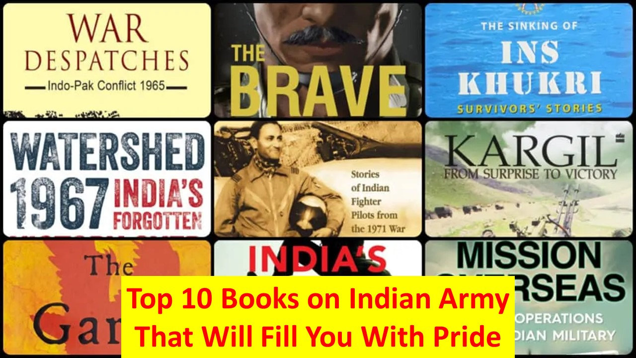 Top 10 Books on Indian Army That Will Fill You With Pride