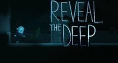Reveal the Deep [APK] Free Download