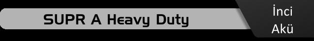 Supr A Heavy Duty Serisi fiyatları