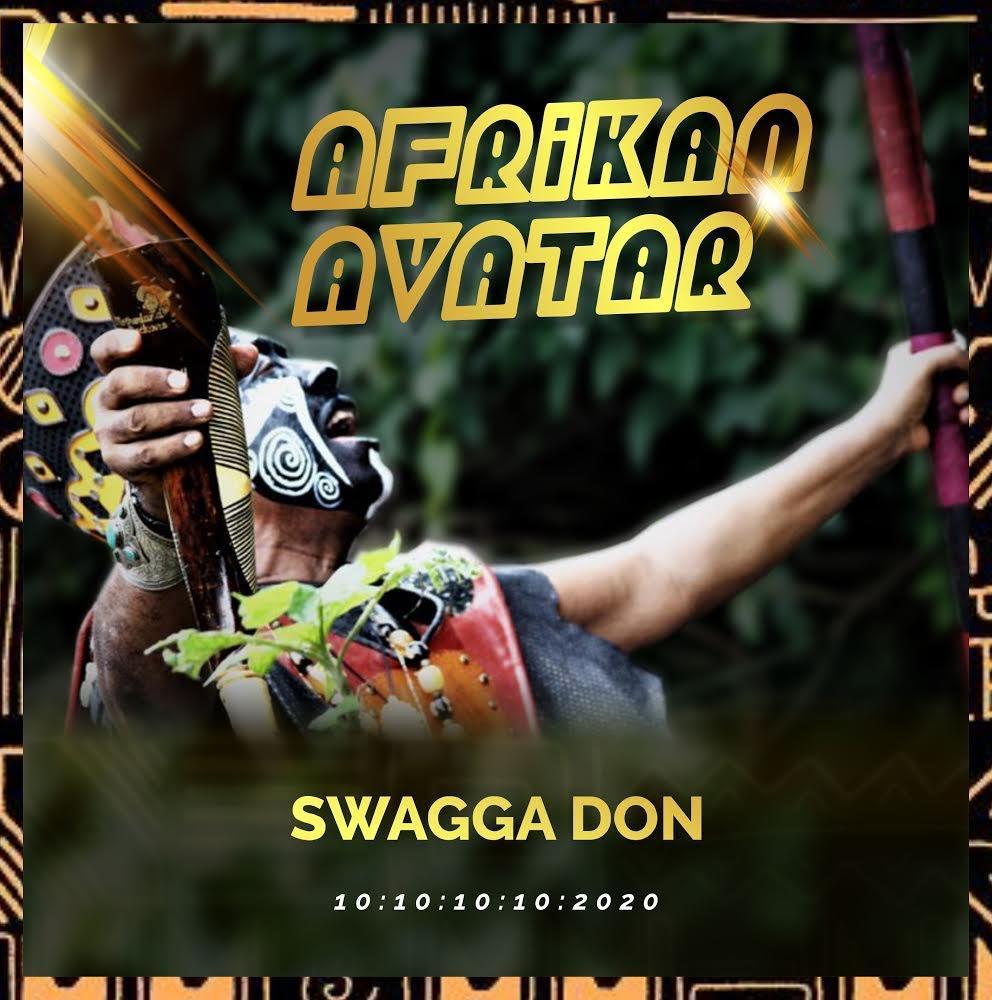 [Album] Swagga Don – Afrikan Avatar #Arewapublisize